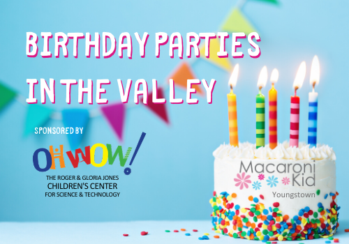 Birthday party ideas in Youngstown and the Mahoning Valley