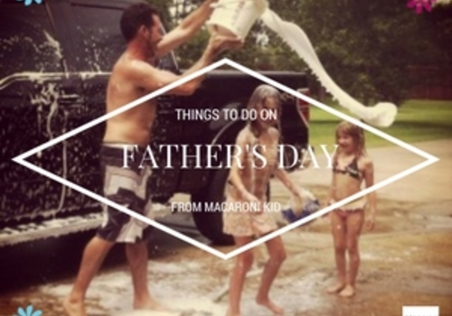 Things to to on Father's day