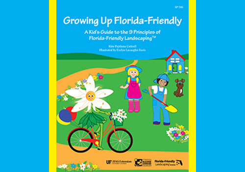 Growing Up Florida-Friendly