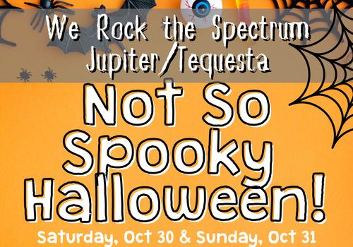 We Rock the Spectrum Jupiter/Tequesta Not So Spooky Halloween Bash 2021