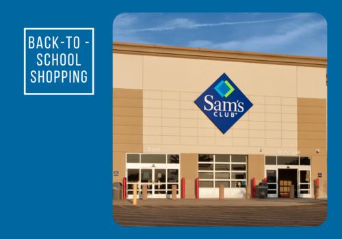 Sam's Club back-to-school shopping