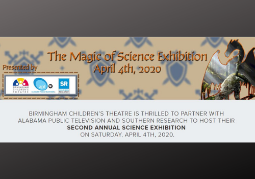Birmingham Children's Theatre hosting The Magic of Science Exhibition, Science Fair Open to Kids 3rd through 8th Grade