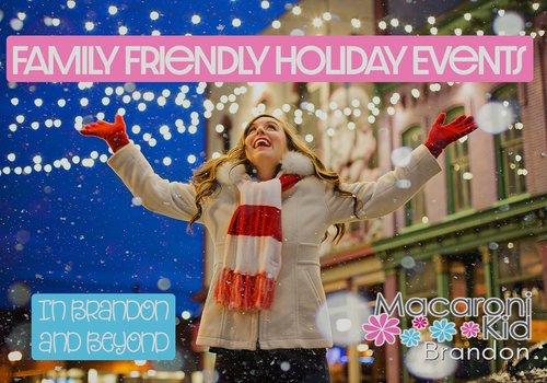 Family Friendly Holiday Events in Brandon, FL and Beyond