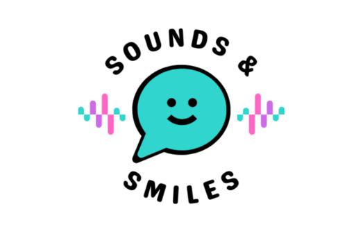 Sounds & Smiles