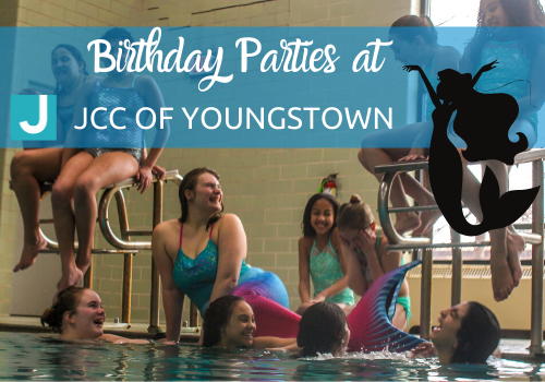 Birthday Parties at JCC of Youngstown