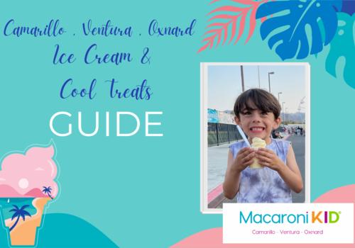 Camarillo Ventura Oxnard Ice cream guide , cool treats , frozen yogurt , Macaroni kid