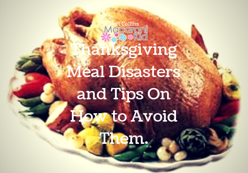 Thanksgiving Meal Disasters and Tips On How to Avoid Them.