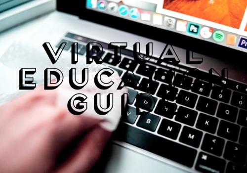 Virtual Education Guide