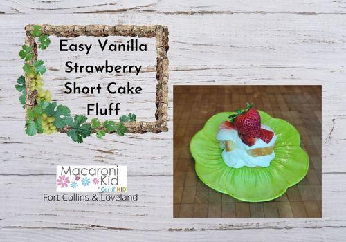 Easy Vanilla Strawberry Short Cake Fluff