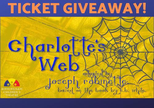 ticket giveaway discount coupon code birmingham children's theatre charlotte's web thumbelita