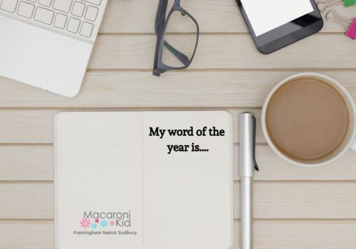 new year new you resolutions word of the year Macaroni kid framingham sudbury natick weston wayland