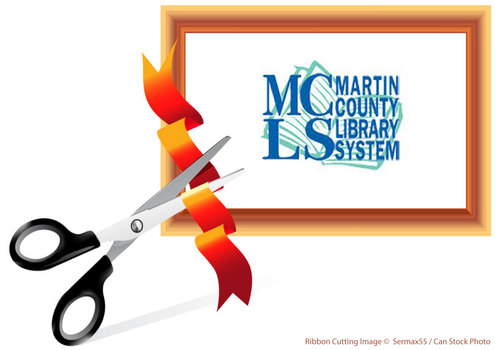 Martin County Library System Ribbon Cutting