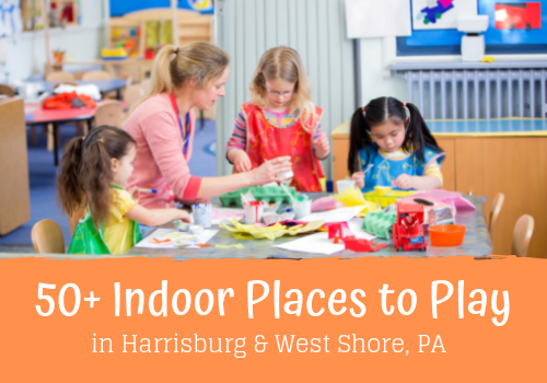 indoor play places harrisburg west shore things to do family toddler preschooler museum library bowling skating linglestown new cumberland enola lemoynce dauphin county family central pa pennsylvania