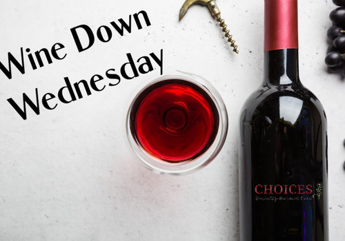 Wine Down Wednesday Choices