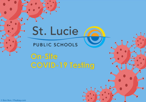 St. Lucie Public Schools On-Site COVID-19 Testing