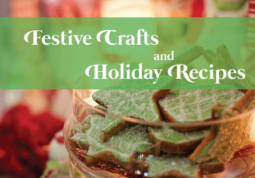 Festive Crafts & REcipes Chestermere