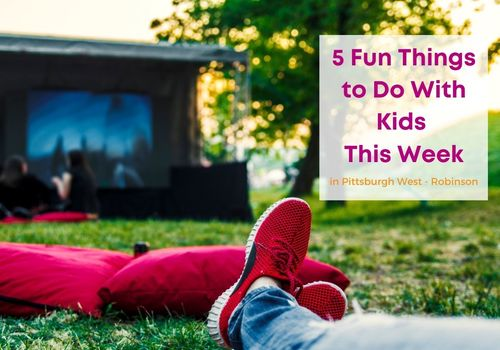 Outdoor venue with a movie screen in background, shoes on the ground in front. Labeled5 Things to Do with Kids this Week in Pittsburgh