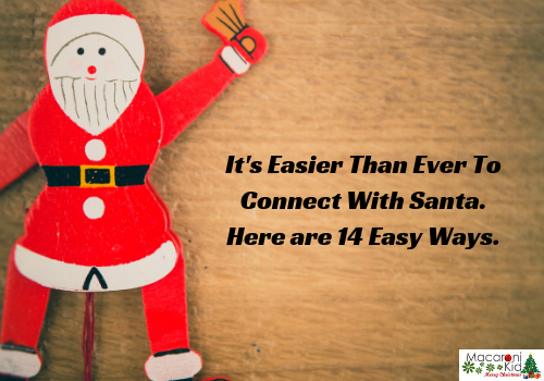 It's Easier Than Ever To Connect With Santa. Here are 14 Easy Ways.