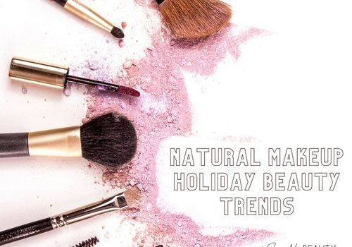 6 Natural Makeup Holiday Beauty Trends