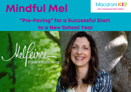 Mindful Mel Parenting Tips for a New School Year