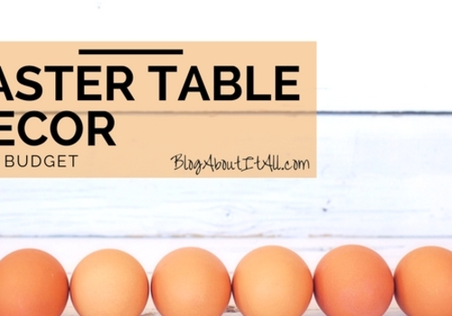 Easter Table decor on a budget