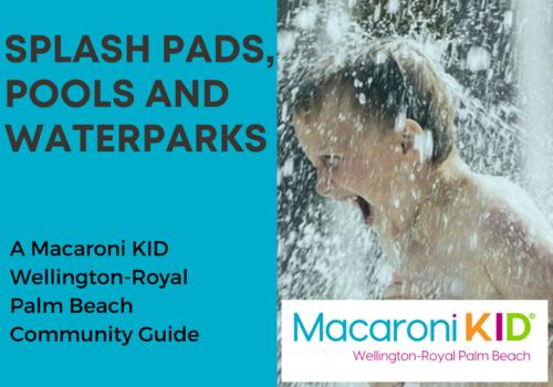 Staying Cool: Splash Pads & Water Fun in Wellington & Royal Palm Beach