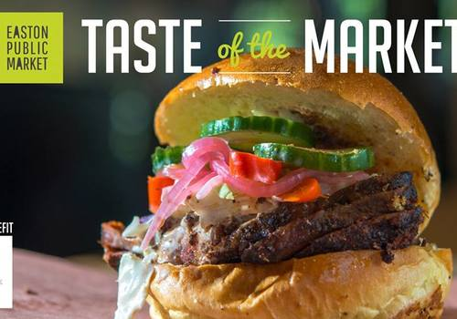 Easton Public Market Taste of the Market event 2019