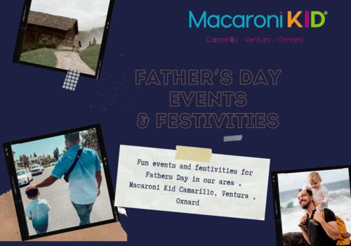 Father's Day events in Camarillo , Ventura , Oxnard