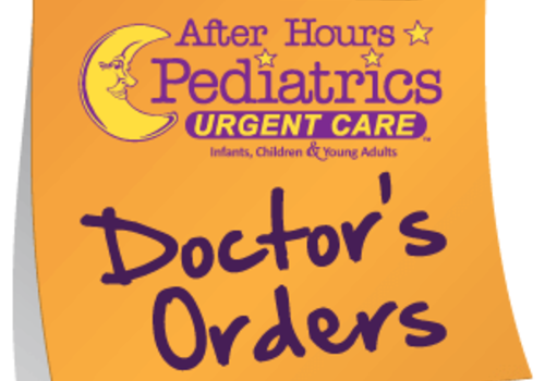 After Hours Pediatrics Urgent Care Doctor's Orders