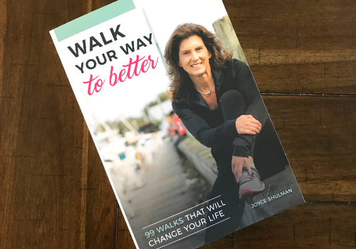Joyce Shulman Walk Your Way to Better Book