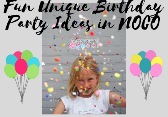 Fun Unique Birthday Party Ideas In NOCO