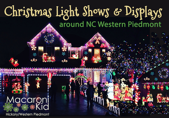 Christmas Light Shows around the NC Western Piedmont | Macaroni Kid