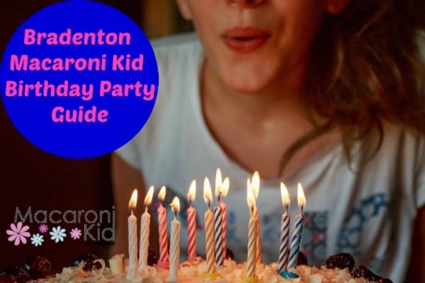 810faf3fc BRADENTON MACARONI KID 2017 BIRTHDAY PARTY GUIDE