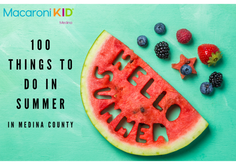 picture of watermelon that says hello summer and text reading 100 things to do in summer in medina county