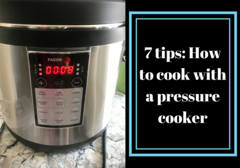 7 Tips for Pressure Cookers
