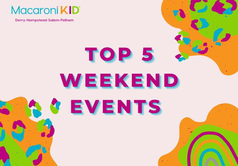 Top 5 Weekend Events