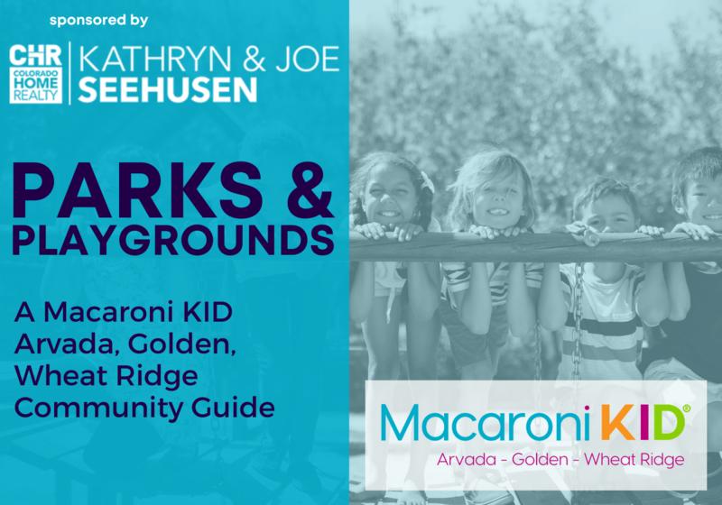 Parks Guide AGW Macaroni KID Colorado Home Realty