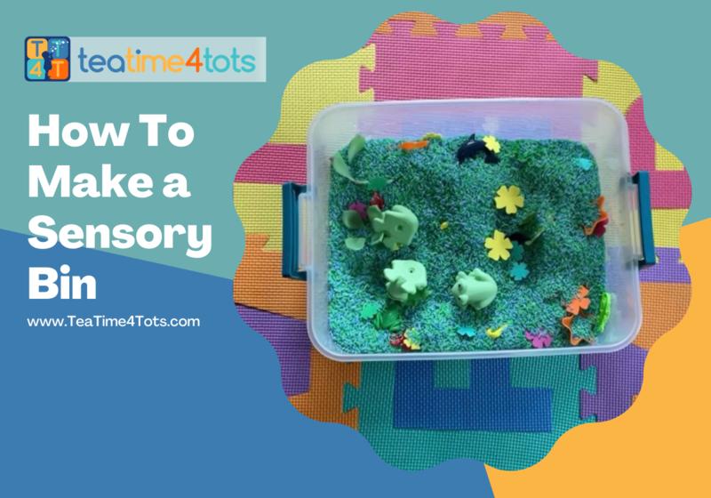 TeaTime4Tots, Sensory Bin, How To, Hands on, Sensory fun, Babies & Toddlers, Fun Activities