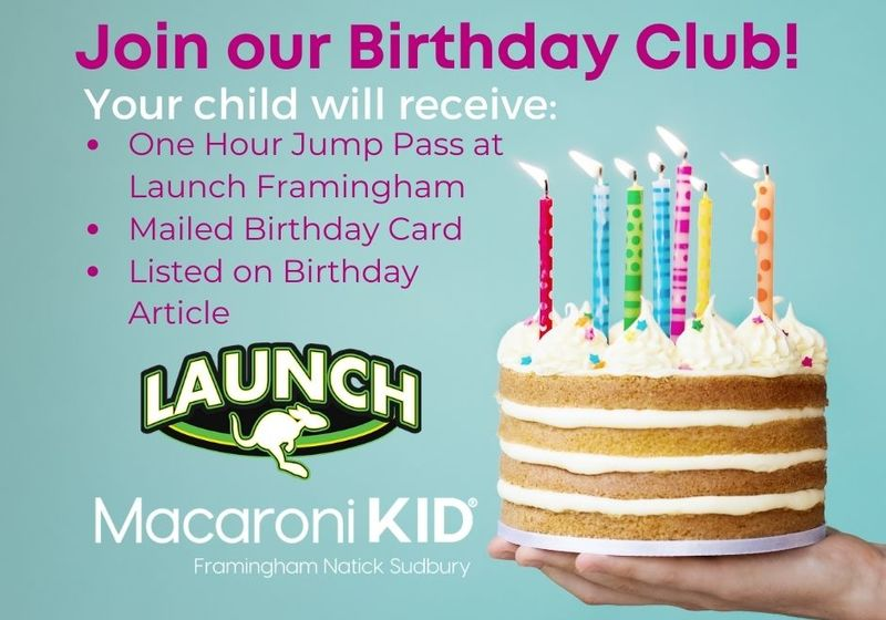 Join our Birthday Club Macaroni Kid Framingham Natick Sudbury FREE Jump pass Launch trampoline park make my child feel special on their birthday Framingham Macaroni Kid