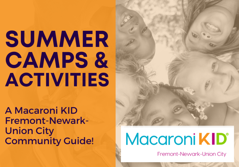 Summer Camp Guide Summer Camps and Activities in Fremont, Newark, Union City, and Beyond