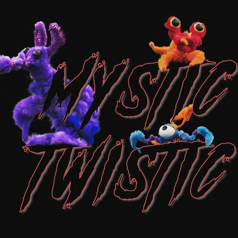 Mystic Twistic