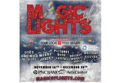 GIVEAWAY - Magic of Lights™ AT PNC Bank Arts Center