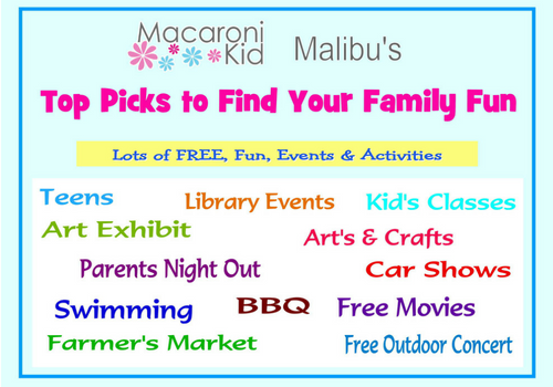 Macaroni Kid Malibu\'s Top Picks to Find Your Family Fun