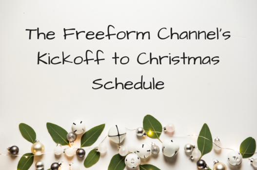 Freeform Christmas Schedule.The Freeform Channel S Kickoff To Christmas Schedule
