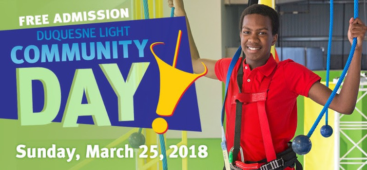 Duquesne Light Community Day At Carnegie Science Center Happens On Sunday,  March 25, And Features Free General Admission, Free Parking (subject To ...