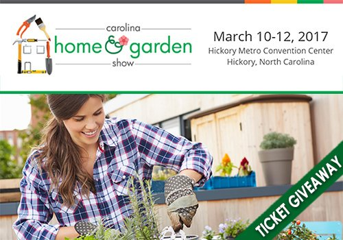 It Will Arrive In Hickory The Weekend Of March 10 12, 2017, When The 21st  Edition Of The Carolina Home U0026 Garden Show Comes To The Hickory Metro  Convention ...