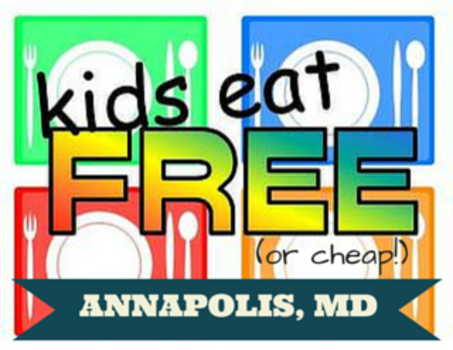 13 Places Kids Eat Free Or Cheap In Annapolis And Edgewater
