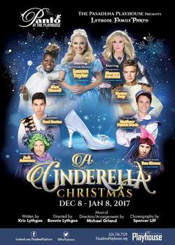 A Cinderella Christmas.A Cinderella Christmas At The Pasadena Playhouse