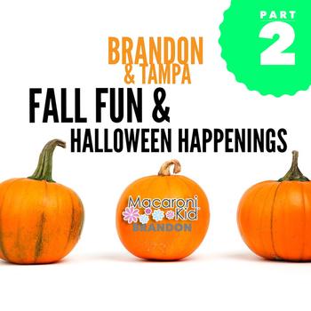 Fall Family Fun & Halloween Happenings: Brandon & Tampa 2016 (PART 2 ...