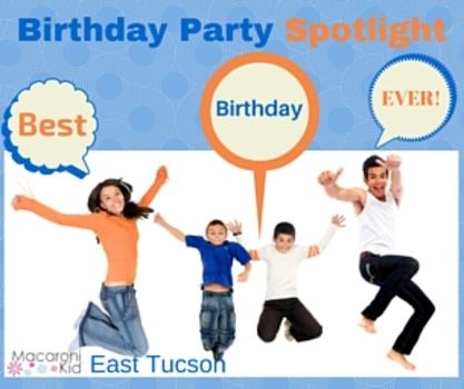Spotlight On Tucson Birthday Parties For Kids